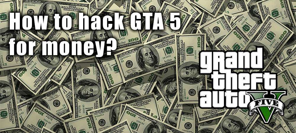 How to hack GTA 5 money