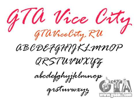 The official font for GTA Vice City for GTA Vice City