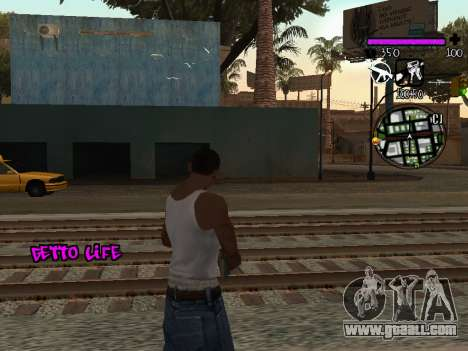 C-HUD Ghetto Life for GTA San Andreas second screenshot