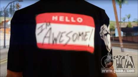 I am Awesome T-Shirt for GTA San Andreas third screenshot