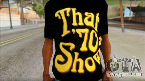 That 1970s Show T-Shirt Mod for GTA San Andreas third screenshot