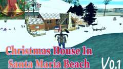 Christmas House and Santa Maria Beach v0.1 for GTA San Andreas
