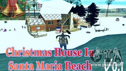 Christmas House and Santa Maria Beach v0.1 for GTA San Andreas